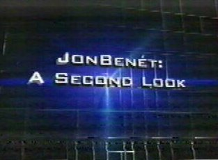 [Court TV - The Elite JonBenet 'A Second Look'  November 7, 2002]