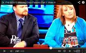 [Casey and Sandy Parsons on Dr. Phil 08-20-2013]