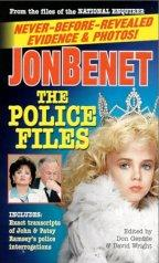 [Jonbenet: The Police File (Paperback)]