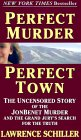 [Perfect Murder, Perfect Town]