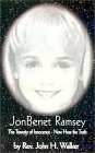 [Jonbenet' Ramsey : The Travesty of Innocence]