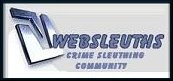 [Websleuths Sleuthing Community]